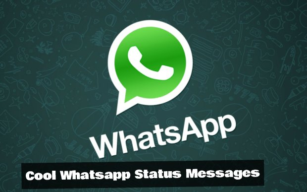 Cool WhatsApp Status – Latest Collection